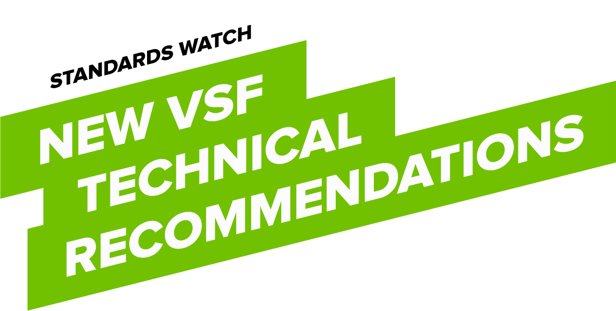 New VSF Technical Recommendations